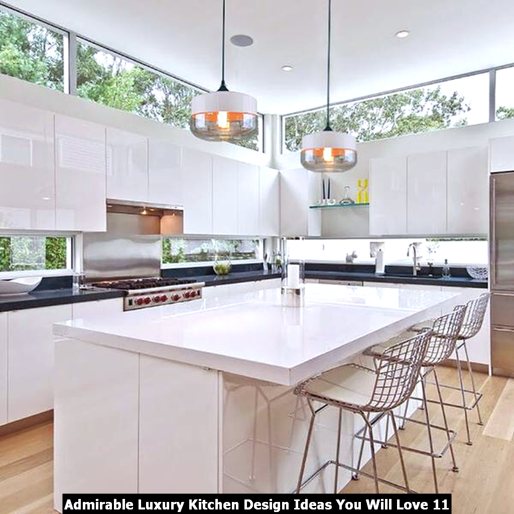 Admirable Luxury Kitchen Design Ideas You Will Love 11